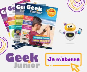 Je m'abonne au magazine Geek Junior