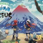 Tout ce que tu dois savoir sur Légendes Pokémon : Arceus !
