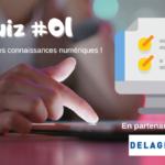 Teste tes connaissances numériques (Quiz) #1