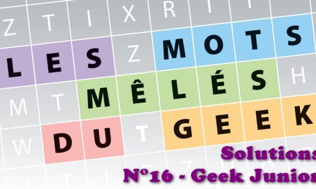 Les jeux du geek #9 : solutions du magazine Geek Junior n°16