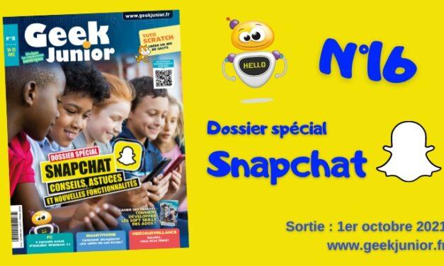 Dossier spécial Snapchat dans le numéro d'octobre de Geek Junior (n°16) –