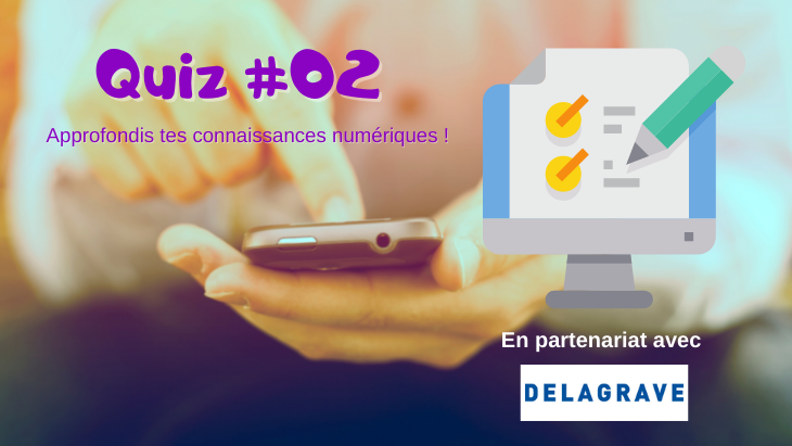 Teste tes connaissances numériques (Quiz) #2