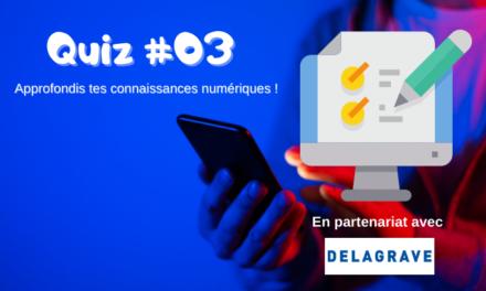 Teste tes connaissances numériques (Quiz) #3