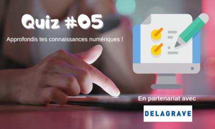 Teste tes connaissances numériques (Quiz) #5