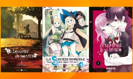 Les sorties mangas/animés : La sorcière Invincible, Le dévoreur de souvenirs… #30